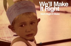 We'll Make It Right, the band that will only play one live show ever