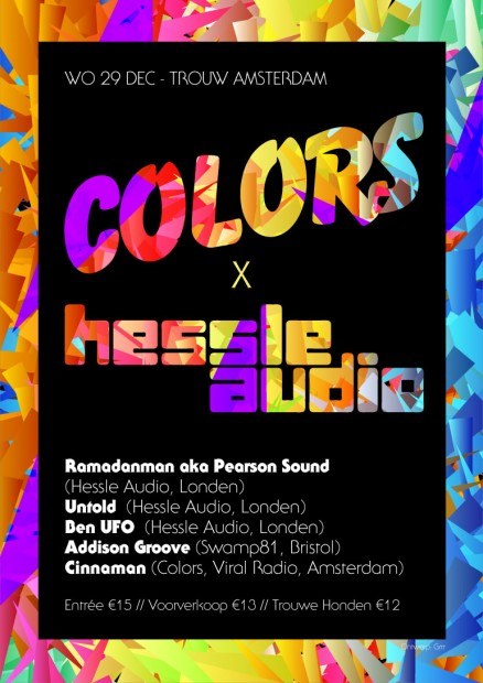 Colors x Hessle Audio