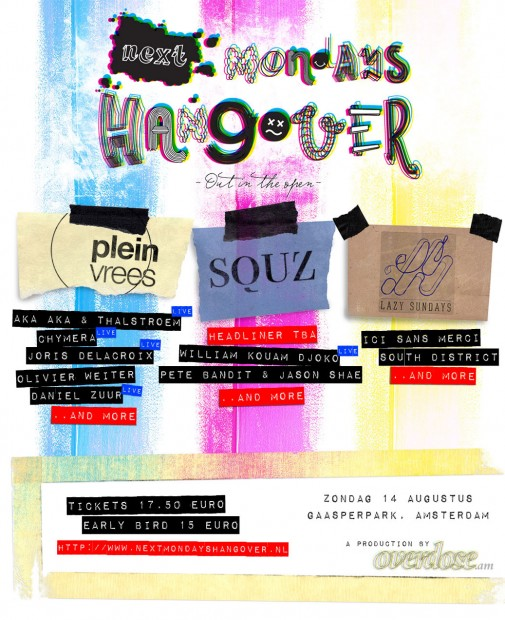 Next Monday's Hangover - Out in the open flyer