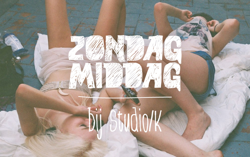 Have no sympathy for your hangover, come to Zondagmiddag bij Studio/K!