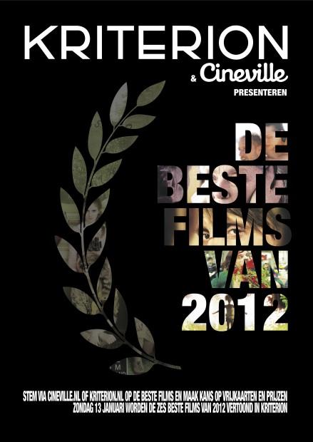 Cineville & Kriterion presenteren: 'De Beste Films van 2012'