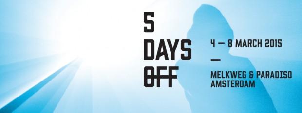 5 days off